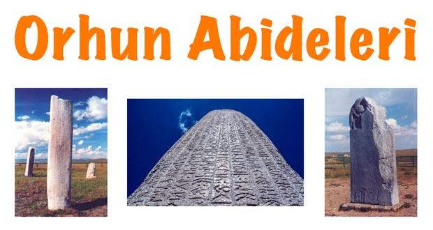 Orhun Abideleri, Göktürk Yazıtları, Orhun abideleri özellikleri, Göktürk yazıtları özellikleri, Orhun abideleri hakkında bilgi, Göktürk yazıtları hakkında bilgi