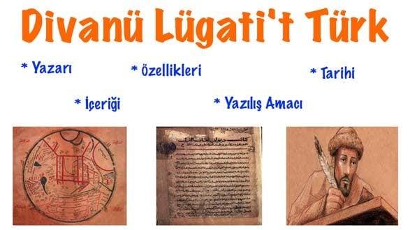 Divanü Lügati't Türk, Divanü Lügati't Türk yazarı, Divanü Lügati't Türk içeriği, Divanü Lügati't Türk özellikleri